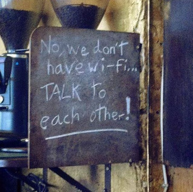 no-we-dont-have-wi-fi-talk-to-each-other